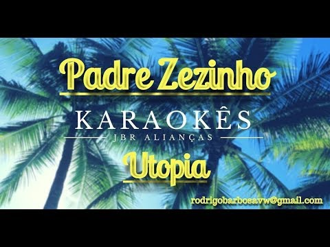 Pe  Zezinho UTOPIA-Karaoke