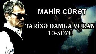 Mahir Curet - Tarixe Damga Vuran 10 Sozu