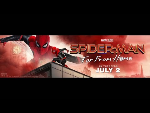 Spider-Man: Far From Home | In Theaters July 2 | Get Your Tickets Today