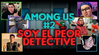 El Peor Detective: Among Us con Ded, Missa, Juan, Alka...