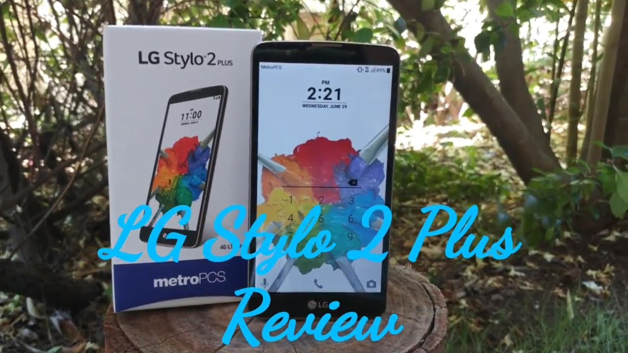 newest collection 9a81a a094e LG Stylo 2 Plus Full Review is it worth it?