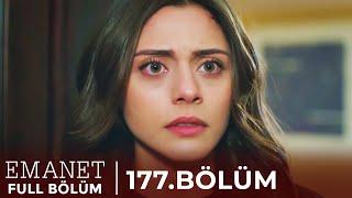 Emanet | 177. Bölüm