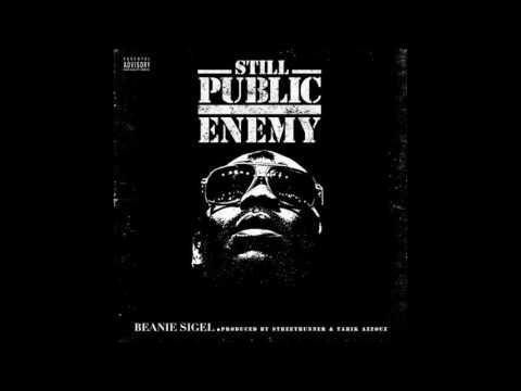 Beanie Sigel - Still Public Enemy