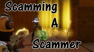 Fortnite Save The World Noobiest Scammer Gets Scammed *Must Watch*