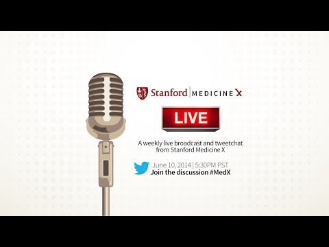 Stanford Medicine X Live! ePatient Leadership - Making a Career