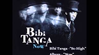 "Bibi Tanga - "" So high"" - Album ""Now"" -"