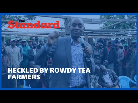 Former MP,  heckled by rowdy tea farmers while giving his speech during forum at Mogogosiek