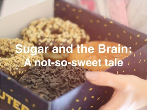Sugar and the Brain: A not-so-sweet tale