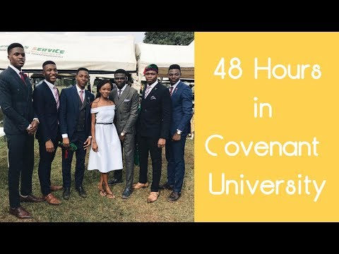 48 hours in Covenant University