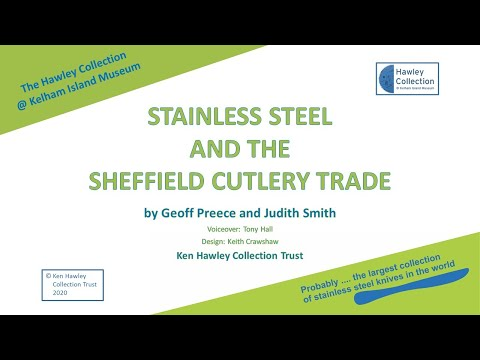 Stainless Steel and the Sheffield Cutlery Trade