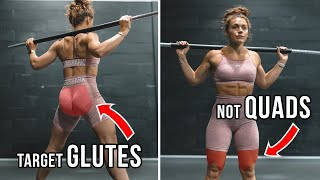TARGET YOUR GLUTES NOT YOUR QUADS | Glute Series Ep.9