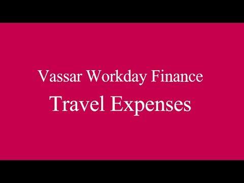 Vassar Workday Finance - Travel Expenses Training Video