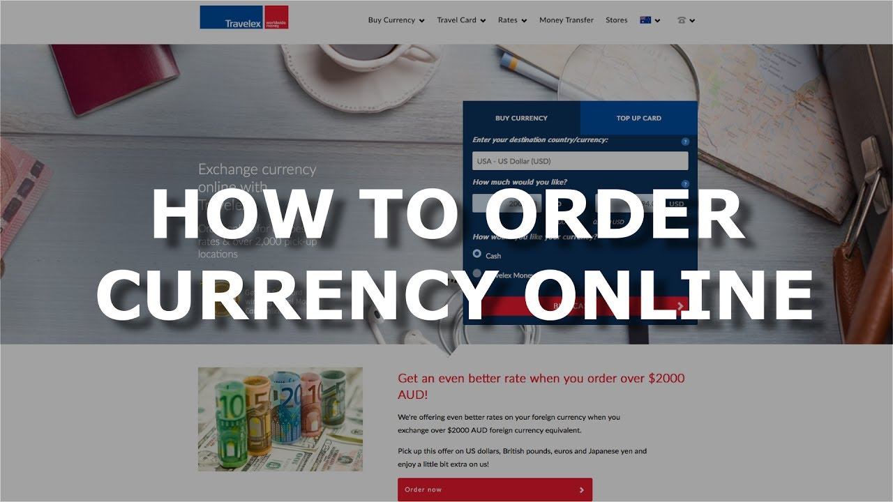 How To Order Currency Online Through Travelex