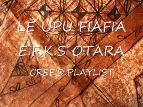 LE UPU FIAFIA - EFKS OTARA