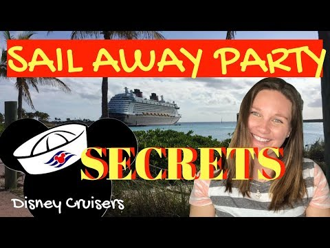 SAIL AWAY PARTY SECRETS Disney Cruise Line