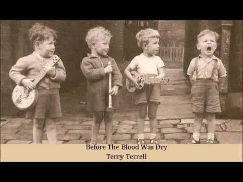Before The Blood Was Dry   Terry Terrell