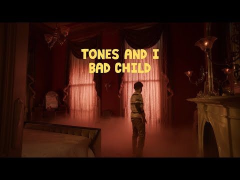 tones-and-i---bad-child-(official-video)