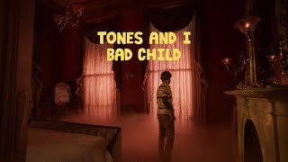 TONES AND I - BAD CHILD (OFFICIAL VIDEO)