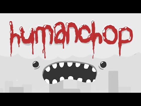 KILL THE LITTLE GUYS | Human Chop