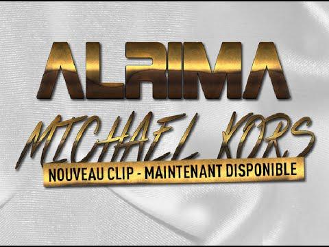 Alrima - Michael Kors (Clip Officiel)