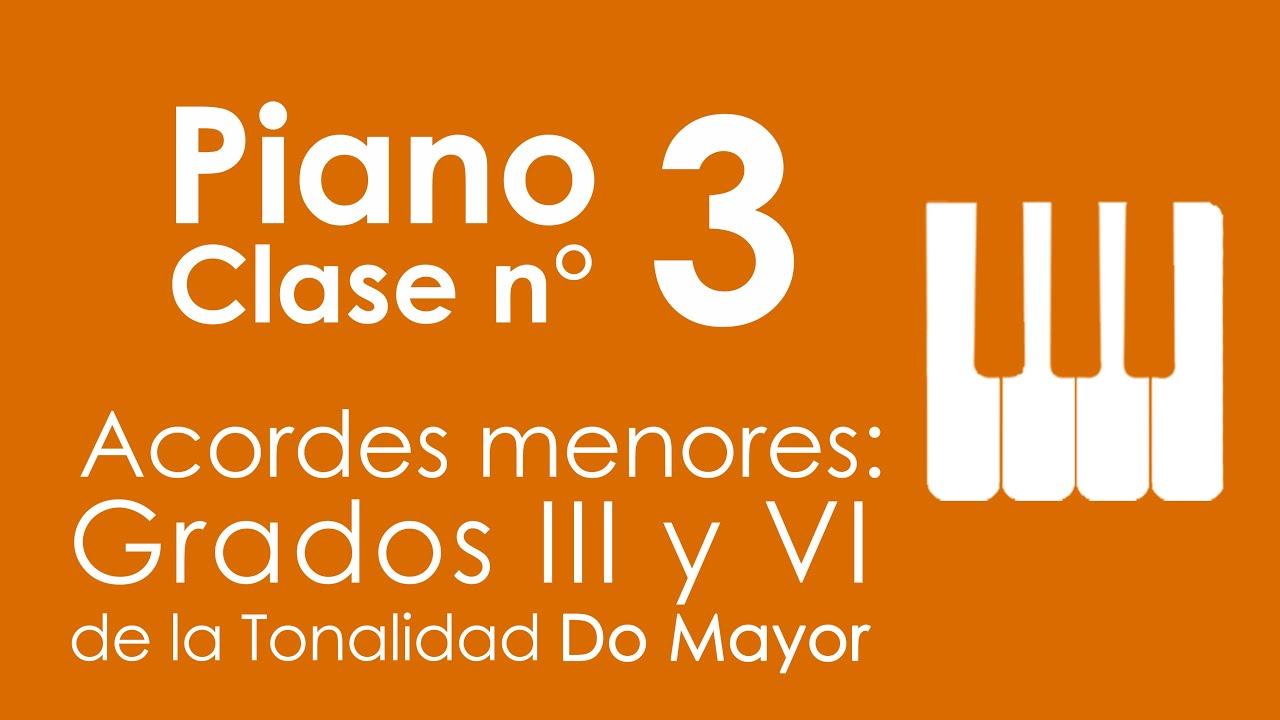 Acordes menores: Grados III y VI de la Tonalidad Do Mayor | Piano, Clase 3