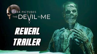The Dark Pictures Anthology: The Devil in Me - Season 1 Finale Reveal Trailer