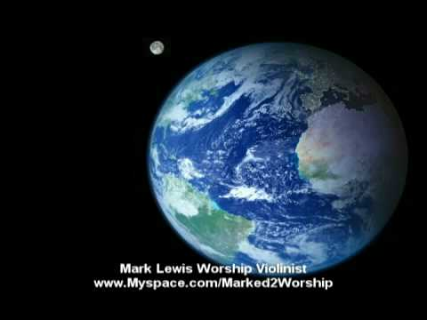 Mark Lewis - Music Video - Awesome God - Violin - www.worshipviolin.com