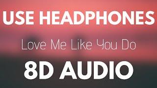 Ellie Goulding - Love Me Like You Do (8D AUDIO)