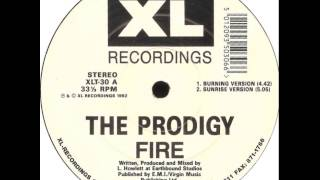 Prodigy - Fire (Sunrise Version)