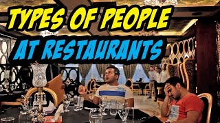 Types Of People At Restaurants!!