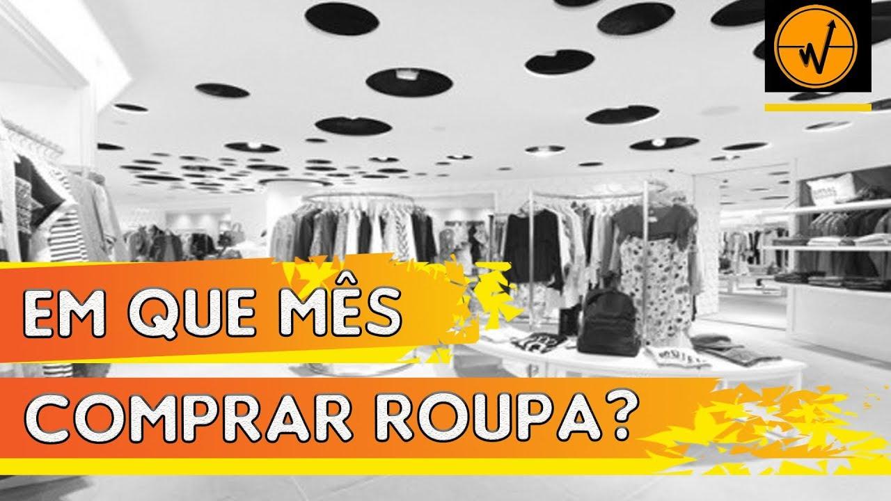 34d361197 🤔 Em que mês do ano devemos comprar roupas   ECONOLAB - ESTUDOS ...