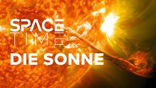 Die Sonne - Todesstern und Lebensspender | SPACETIME Doku