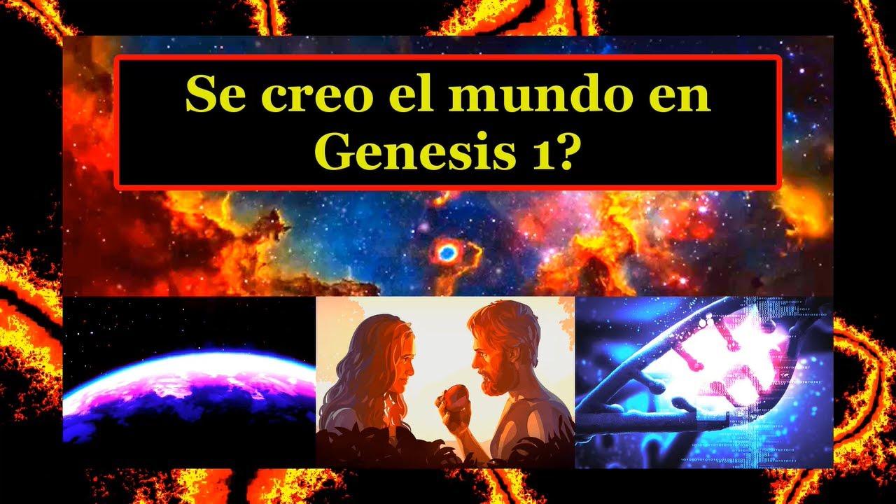 Se creo el Mundo en Genesis 1?