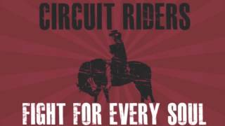Not My Will: Circuit Riders Fight For Every Soul EP