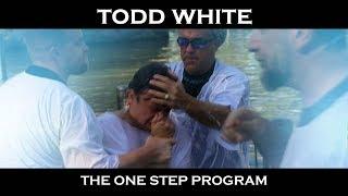 Todd White - The One Step Program