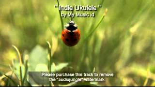 Indie Ukulele - Corporate Motivational - Royalty Free Music