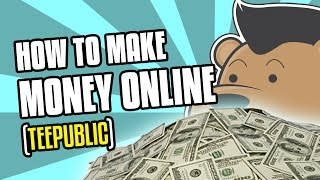Here's how i, as a graphic designer, make money online using for free and easily teepublic.