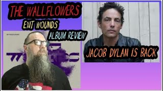 The Wallflowers Exit Wounds Album Review