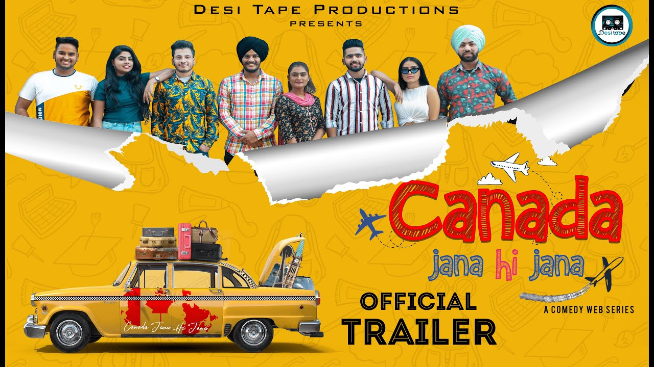 Canada Jana Hi Jana (Official Trailer) | Punjabi Web Series 2020 | Desi Tape