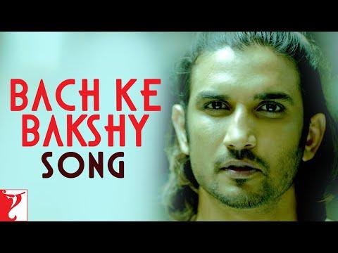 Bach Ke Bakshy Song | Detective Byomkesh Bakshy | Sushant Singh Rajput