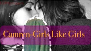 Camren-Girls Like Girls(Hayley Kiyoko)
