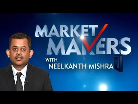 Market Makers With Neelkanth Mishra