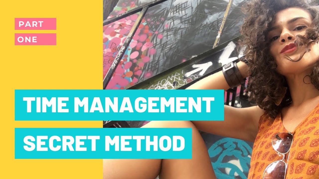 The Secret Time Management Method