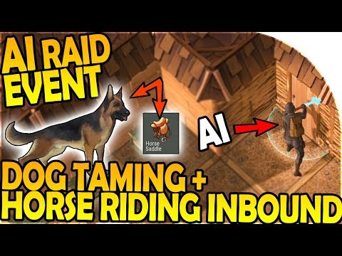 NEW AI RAID EVENT + DOG TAMING + HORSE RIDING INBOUND- Last Day on Earth Survival Gameplay