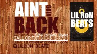 new aint goin back lil ron beats