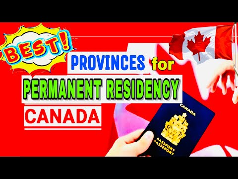 🔥🇨🇦 BEST CANADA PROVINCES TO GET A PERMANENT RESIDENCY! 😍🇨🇦