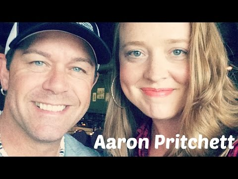 5 Minutes With Aaron Pritchett