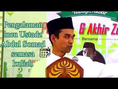 Pengalama lucu Ustadz Abdul Somad semasa kuliah