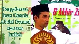 Pengalama lucu Ustadz Abdul Somad semasa kuliah MP3