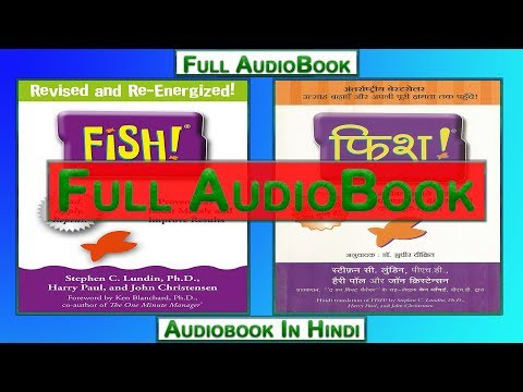 Fish -The  New Way Of Work Full Audiobook In Hindi